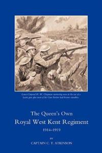 Queen OS Own Royal West Kent Regiment, 1914 - 1919