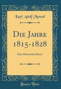 Die Jahre 1815-1828