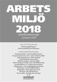 Arbetsmiljö 2018 - Aktuella författningar 1 januari 2018