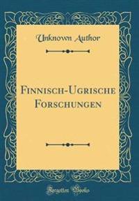 Finnisch-Ugrische Forschungen (Classic Reprint)