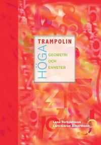 Höga trampolin Geometri och enheter