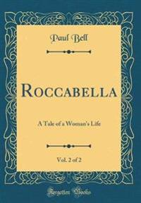 Roccabella, Vol. 2 of 2
