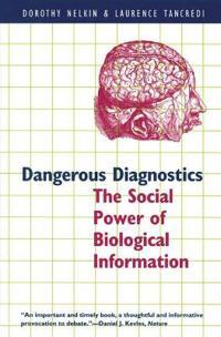 Dangerous Diagnostics