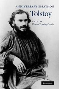 Anniversary Essays on Tolstoy