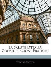 La Salute D'Italia: Considerazioni Pratiche