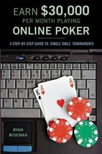 Earn GBP30,000 Per Month Playing Online Poker