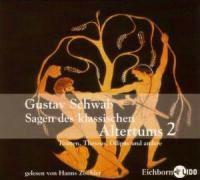 Sagen des klassischen Altertums 2. 2 CDs