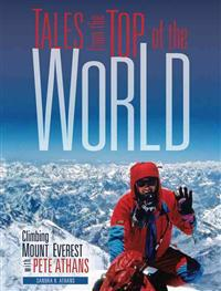 Tales from the Top of the World: Climbing Mount Everest with Pete Athans
