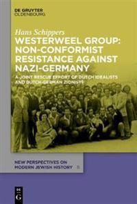 Westerweel Group: Non-Conformist Resistance Against Nazi Germany