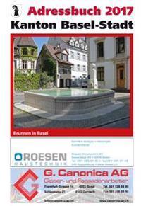 Basler Adressbuch 2017: Adressbuch Der Stadt Basel Und Der Gemeinden Riehen Und Bettingen