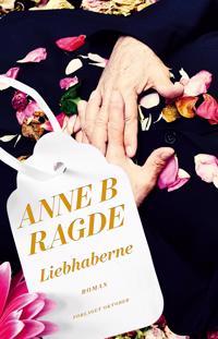 Liebhaberne - Anne B. Ragde pdf epub