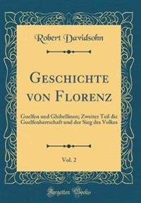 Geschichte Von Florenz, Vol. 2