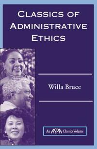 Classics of Administrative Ethics