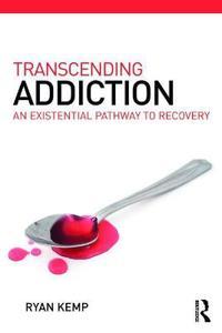 Transcending Addiction