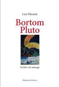 Bortom Pluto : en bild- och sannsaga