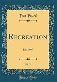 Recreation, Vol. 23