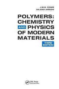 Polymers - chemistry and physics of modern materials