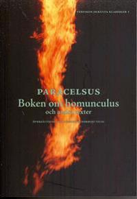 Boken om homunculus och andra texter