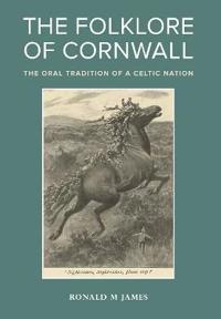 The Folklore of Cornwall