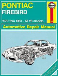 Pontiac Firebird 1970-81 Owner's Workshop Manual