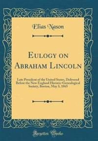 Eulogy on Abraham Lincoln