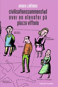 Civilisationssammenstød over en elevator på piazza Vittorio