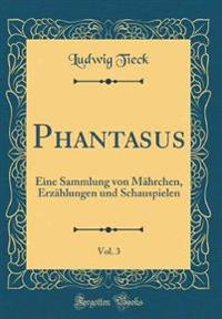 Phantasus, Vol. 3