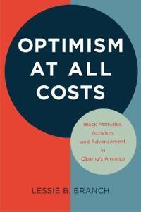 Optimism at All Costs