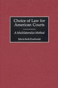 Choice of Law for American Courts
