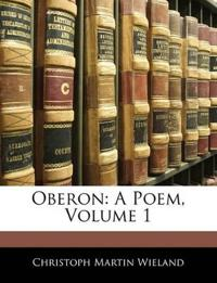 Oberon: A Poem, Volume 1