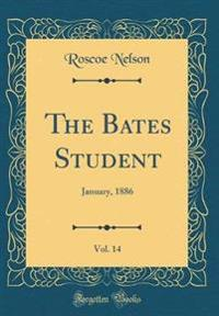 The Bates Student, Vol. 14