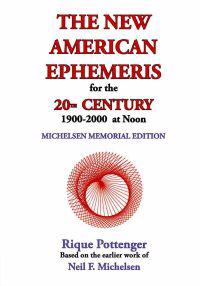 The New American Ephemeris for the 20th Century, 1900-2000 at Noon