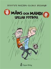 Måns och Mahdi spelar fotboll (ljudbok/CD+bok)
