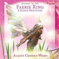 Journey to the Faerie Ring: A Guided Meditation [With CDROM]