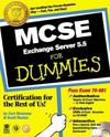 MCSE Exchange Server 5.5 for Dummies [With CDROM]