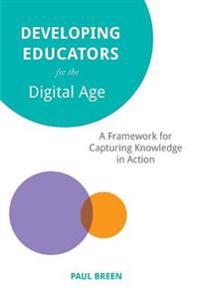 Developing Educators for the Digital Age