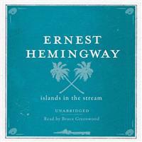 Islands in the Stream Unabridged Audio CD