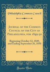 Journal of the Common Council of the City of Philadelphia, for 1849-50