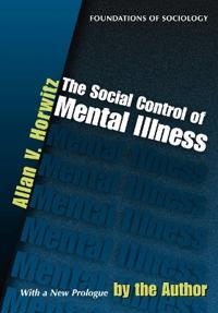 The Social Control of Mental Illness