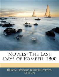 Novels: The Last Days of Pompeii. 1900