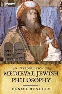 An Introduction to Medieval Jewish Philosophy