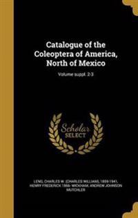 CATALOGUE OF THE COLEOPTERA OF