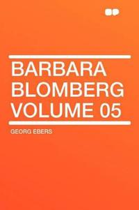 Barbara Blomberg Volume 05