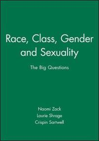 Race, Class, Gender, and Sexuality