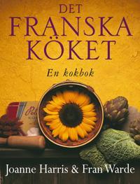 Det franska köket : en kokbok