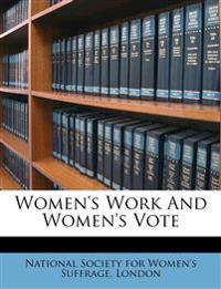 Women's Work And Women's Vote