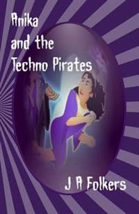 Anika and the Techno Pirates