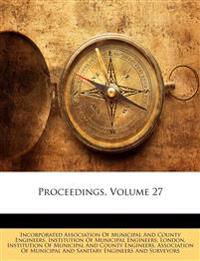 Proceedings, Volume 27