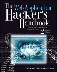 The Web Application Hacker's Handbook: Discovering and Exploiting Security