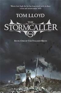 Stormcaller - the twilight reign: book 1